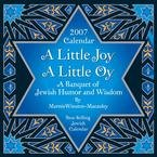 A LITTLE JOY A LITTLE OY 2007 DESK CALENDAR