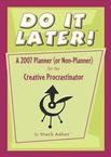 DO IT LATER 2007 PLANNER