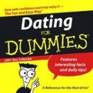 DATING FOR DUMMIES 2007 DESK CALENDAR