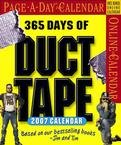 365 DAYS OF DUCT TAPE PAGE A DAY 2007 DESK CALENDAR