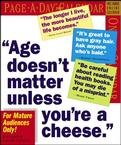 AGE DOESN'T MATTER PAGE A DAY 2007 DESK CALENDAR