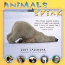 IF ANIMALS COULD SPEAK 2007 WALL CALENDAR