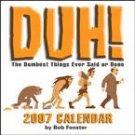 DUH! 2007 DESK CALENDAR
