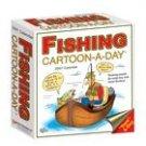 FISHING CARTOON A DAY 2007 DESK CALENDAR