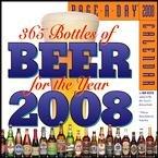365 Bottles of Beer Page-A-Day 2008 Desk Calendar
