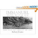 Immanuel, God With Us: The Life of Christ in Art