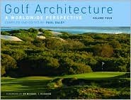 Golf Architecture: A Worldwide Perspective Volume 1