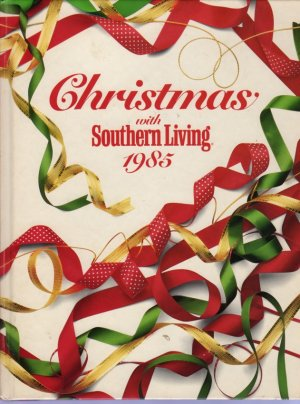 Christmas with Southern Living 1985