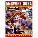 McGwire & Sosa A Season to Remember James Preller
