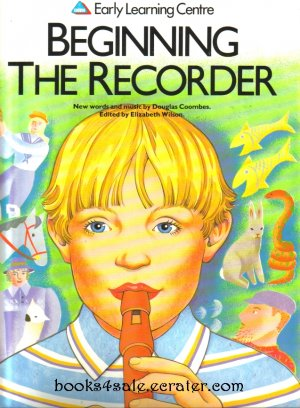 Beginning The Recorder Early Learning Centre Douglas Coombes Elizabeth Wilson
