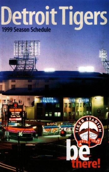 Detroit Tigers 1999 Last Season Tiger Stadium Schedule