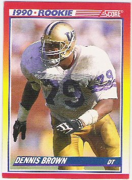 1990 Score Rookie  Dennis Brown