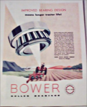 Bower Roller Bearings Company Longer Tractor Life ad