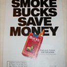 1990 Bucks Cigarette Smoke Bucks Save Money ad