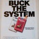 1990 Bucks Cigarette Buck the System ad