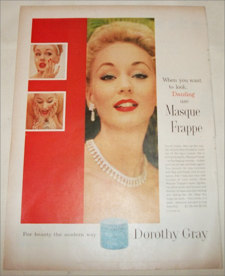 Dorothy Gray Masque Frappe ad