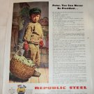 1944 Republic Steel Peter Can't Be President ad
