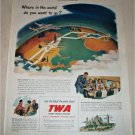 1949 TWA Airlines Where in the World ad