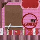Premade Scrapbook Page - My Love