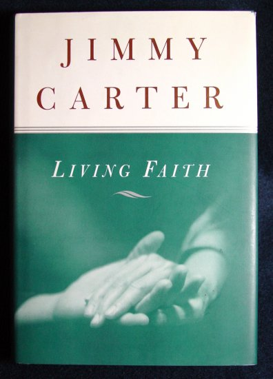 Living Faith by Jimmy Carter