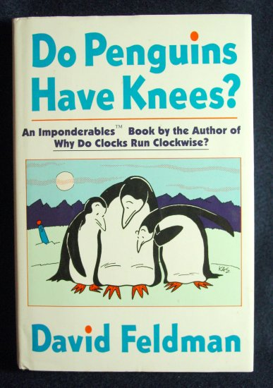 Do Penguins Have Knees by David Feldman