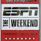 Disney pin: ESPN The Weekend 2005