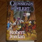 CROSSROADS OF TWILIGHT-ROBERT JORDAN