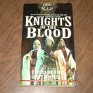 KNIGHTS OF THE BLOOD-KATHERINE KURTZ,SCOTT MACMILLAN
