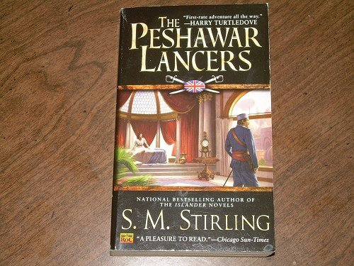 THE PESHAWAR LANCERS-S.M. STIRLING