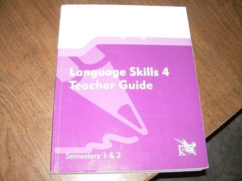 LANGUAGE SKILLS 4-TEACHER GUIDE SEMESTERS 1&2 K12