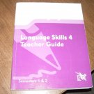 LANGUAGE SKILLS 4-TEACHER GUIDE SEMESTERS 1&2 K12