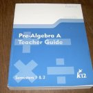 PRE-ALGEBRA A TEACHER GUIDE K12
