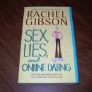 SEX,LIES, AND ONLINE DATING-Rachel Gibson