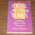 SURVIVAL FOR BUSY WOMEN-EMILIE BARNES