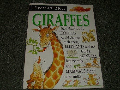 WHAT IF..........GIRAFFES
