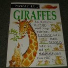 WHAT IF..........GIRAFFES