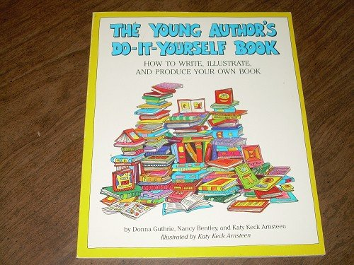 THE YOUNG AUTHOR'S DO-IT-YOURSELF BOOK-donna guthrie