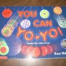 YOU CAN YO-YO 25 TRICKS TO TRY