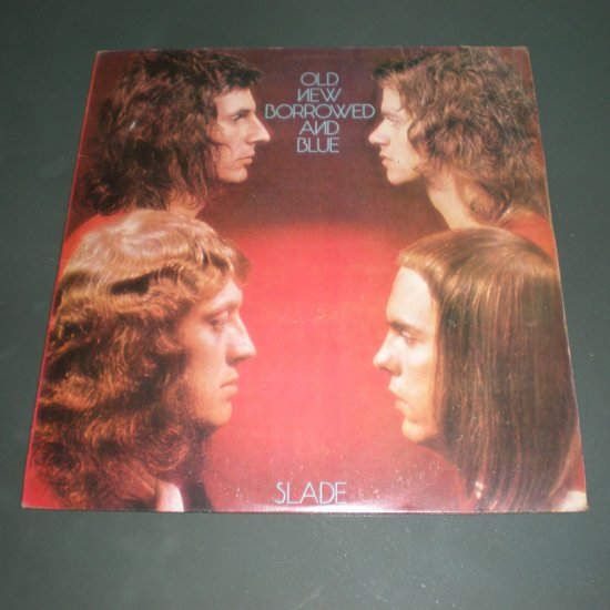 SLADE : OLD NEW BORROWED AND BLUE ( UK Glam Rock Rare VINYL RECORD LP )