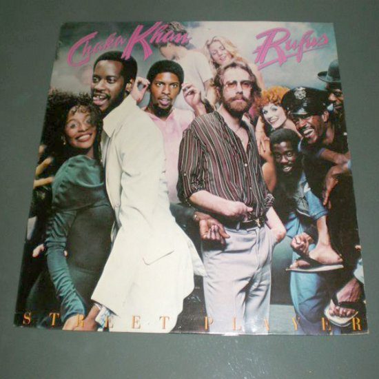 CHAKA KHAN & RUFUS : Street Player ( R&B Funk Vinyl Record LP )