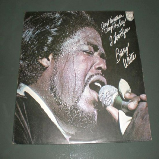 BARRY WHITE : JUST ANOTHER WAY TO SAY I LOVE YOU ( Funk soul Vinyl Record LP )