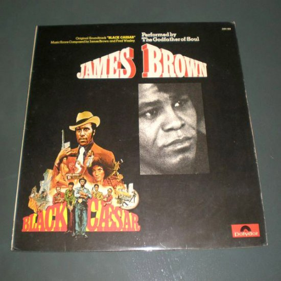 JAMES BROWN : BLACK CAESAR, ORIGINAL SOUND TRACK ( U.S Funk , Soul Vinyl Record LP )
