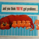 "Roth Plaques Comic Card ""and you think You've got.."""