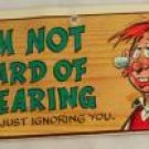 "Wacky Plak Comic Card ""I'm Not Hard of Hearing..."""