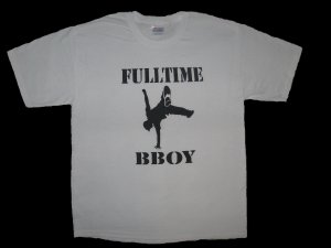 Full-Time Bboy White - Large