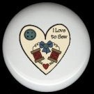 I LOVE to SEW Heart ~ Ceramic Drawer Knobs Pulls FREE S/H