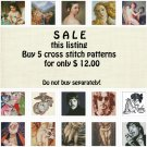SALE No. 2 Buy 5 Cross Stitch Patterns for 12 Dollars