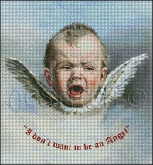 I Dont Want To Be An Angel cross stitch pattern