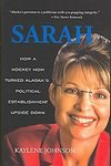 Sarah Palin 1st Edition Biography Kaylene Johnson 2008 HC Book Rare
