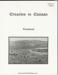 Creation To Canaan Rod and Staff Workbook Teacher Edition